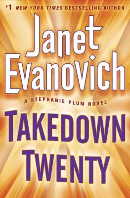 Janet Evanovich Takedown Twenty