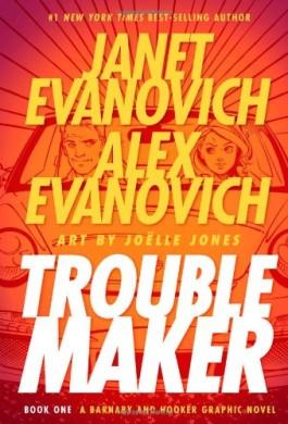 Janet Evanovich Troublemaker 1