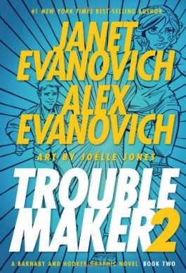 Janet Evanovich Troublemaker 2
