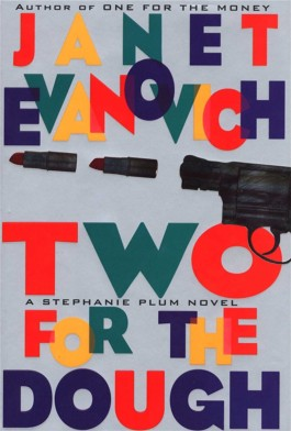 Janet Evanovich Two For The Dough