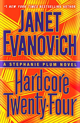 Janet Evanovich Hardcore Twenty-Four