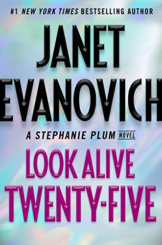 Janet Evanovich Look Alive Twenty-Five